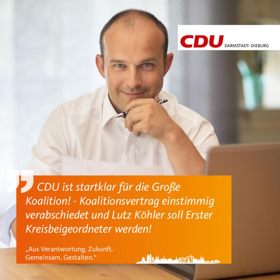 CDU Darmstadt-Dieburg beschließt einstimmig den Koalitionsvertrag mit der SPD – Lutz Köhler soll hauptamtlicher Erster Kreisbeigeordneter werden!